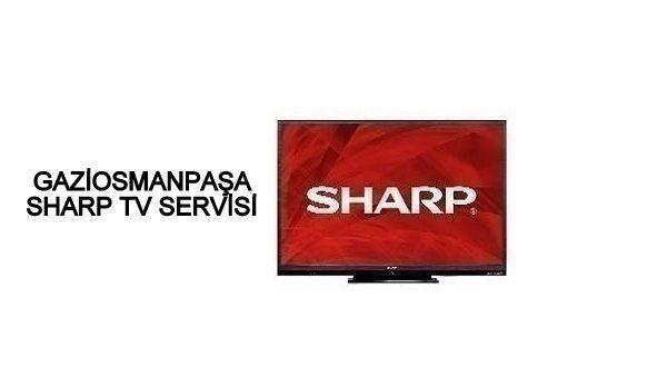 Gaziosmanpaşa Sharp Tv Servisi