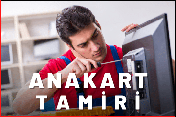 Anakart Tamiri